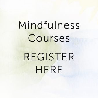 Mindfulness Courses Register Here